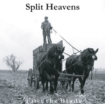 Split Heavens - First the Blade